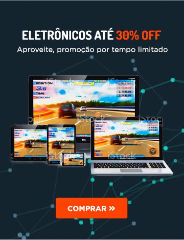 Eletrônicos até 30% OFF